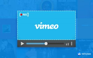 3 Easy Methods to Record Vimeo Videos to Your Computer